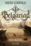 Vergrößerte Darstellung Cover: Belgariad - Der Blinde. Externe Website (neues Fenster)