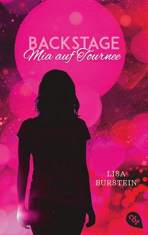 Backstage - Mia auf Tournee