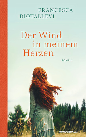 Der Wind in meinem Herzen