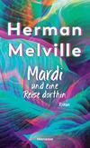 Vergrößerte Darstellung Cover: Mardi und eine Reise dorthin. Externe Website (neues Fenster)