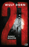 Vergrößerte Darstellung Cover: 21 - Dunkle Begleiter. Externe Website (neues Fenster)