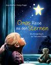 Vergrößerte Darstellung Cover: Omas Reise zu den Sternen. Externe Website (neues Fenster)