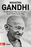 Vergrößerte Darstellung Cover: Es gibt keinen Weg zum Frieden, denn Frieden ist der Weg. Externe Website (neues Fenster)