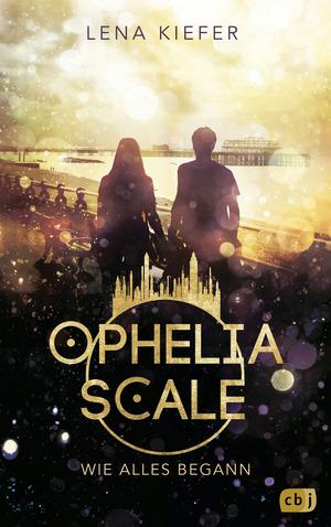 Ophelia Scale - Wie alles begann