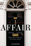 Vergrößerte Darstellung Cover: Affair. Pass auf, wen du ins Haus lässt. Externe Website (neues Fenster)