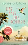 Vergrößerte Darstellung Cover: Das Haus des Kolibris. Externe Website (neues Fenster)