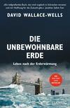 Vergrößerte Darstellung Cover: Die unbewohnbare Erde. Externe Website (neues Fenster)