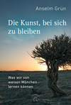 Vergrößerte Darstellung Cover: Die Kunst, bei sich zu bleiben. Externe Website (neues Fenster)