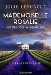 Vergrößerte Darstellung Cover: Mademoiselle Rosalie und der Tote im Weinkeller. Externe Website (neues Fenster)