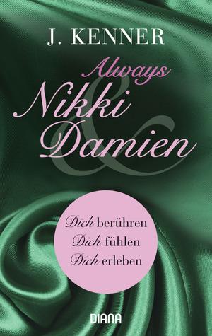 Always Nikki & Damien (Stark Novellas 7-9)