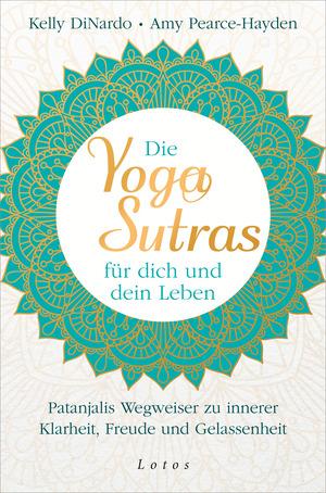 Die Yoga-Sutras für dich und dein Leben
