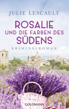Rosalie und die Farben des Südens