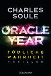 Vergrößerte Darstellung Cover: Oracle Year. Tödliche Wahrheit. Externe Website (neues Fenster)