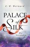 Vergrößerte Darstellung Cover: Palace of Silk - Die Verräterin. Externe Website (neues Fenster)
