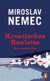 Kroatisches Roulette