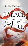 Vergrößerte Darstellung Cover: Palace of Fire - Die Kämpferin. Externe Website (neues Fenster)