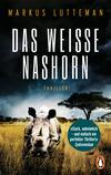 Vergrößerte Darstellung Cover: Das weiße Nashorn. Externe Website (neues Fenster)