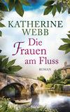 Vergrößerte Darstellung Cover: Die Frauen am Fluss. Externe Website (neues Fenster)