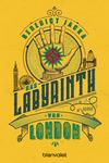 Vergrößerte Darstellung Cover: Das Labyrinth von London. Externe Website (neues Fenster)