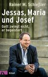 Vergrößerte Darstellung Cover: Jessas, Maria und Josef. Externe Website (neues Fenster)