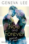 Vergrößerte Darstellung Cover: Now and Forever - Weil ich dich liebe. Externe Website (neues Fenster)