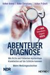 Vergrößerte Darstellung Cover: Abenteuer Diagnose. Externe Website (neues Fenster)