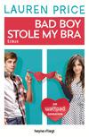 Vergrößerte Darstellung Cover: Bad Boy Stole My Bra. Externe Website (neues Fenster)