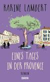 Vergrößerte Darstellung Cover: Eines Tages in der Provence. Externe Website (neues Fenster)