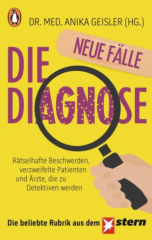¬Die¬ Diagnose - neue Fälle