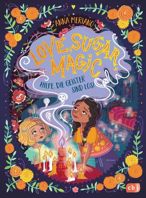 Love Sugar Magic - Hilfe, die Geister sind los!