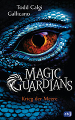 Cover des Mediums: Magic Guardians [2] - Krieg der Meere