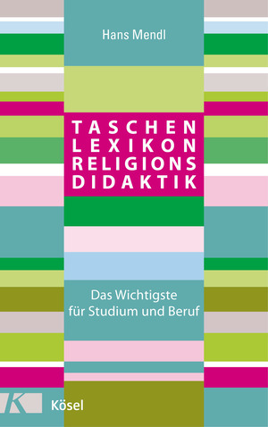 Taschenlexikon Religionsdidaktik
