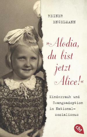"""Alodia, du bist jetzt Alice!"""