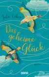 Vergrößerte Darstellung Cover: Das geheime Glück. Externe Website (neues Fenster)