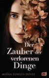 Vergrößerte Darstellung Cover: Der Zauber der verlorenen Dinge. Externe Website (neues Fenster)