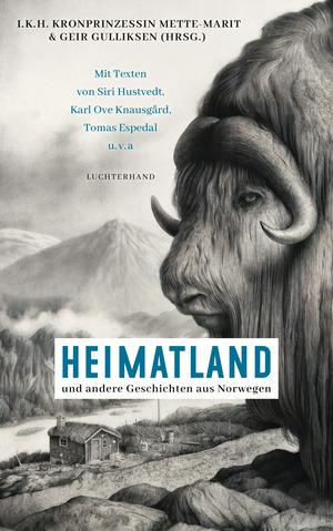 Heimatland und andere Geschichten aus Norwegen