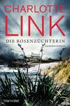 Vergrößerte Darstellung Cover: Die Rosenzüchterin. Externe Website (neues Fenster)