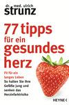 Vergrößerte Darstellung Cover: 77 Tipps für ein gesundes Herz. Externe Website (neues Fenster)