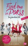 Find me in Paris - Tanz durch die Zeit (Band 2)
