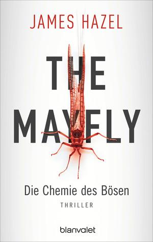 ¬The¬ Mayfly - Die Chemie des Bösen