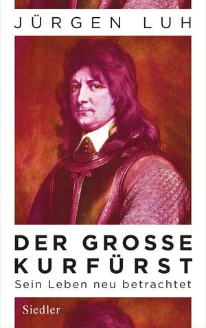 ¬Der¬ Große Kurfürst