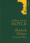 Doyle - Sherlock Holmes - Gesammelte Werke