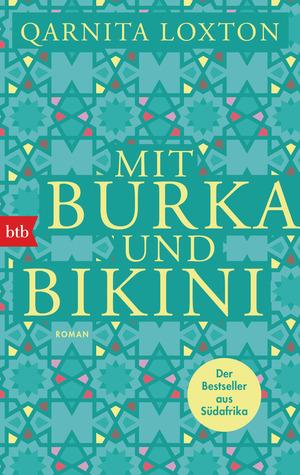 Mit Burka und Bikini