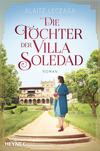 ¬Die¬ Töchter der Villa Soledad