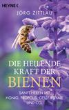 ¬Die¬ heilende Kraft der Bienen
