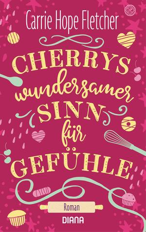 Cherrys wundersamer Sinn für Gefühle