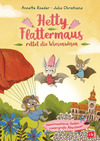 Hetty Flattermaus rettet die Wiesenwesen