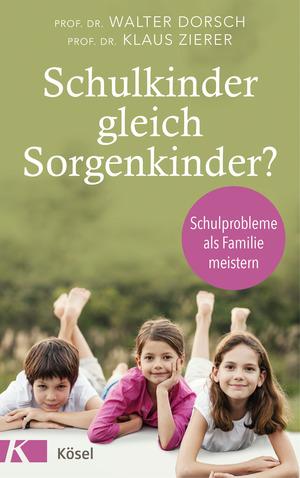Schulkinder gleich Sorgenkinder?