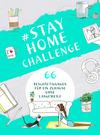 #StayHomeChallenge