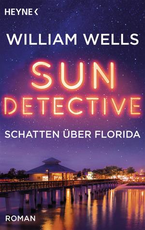 Sun Detective - Schatten über Florida
